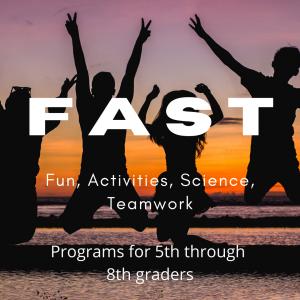 FAST : Fun, ACtivities, Science, Teamwork