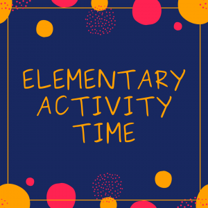 elementary Activity Time